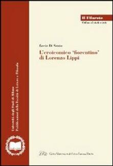 L' eroicomico fiorentino di Lorenzo Lippi - Lucia Di Santo - copertina