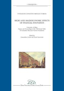 Micro and macroeconomic effects of financial innovation. University of Milan. Papers and proceedings of the VIII round table of Costantino Bresciani Turroni Foundation
