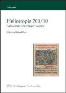 Heliotropia 700/10. A Boccaccio anniversary volume. Ediz. italiana e inglese - copertina