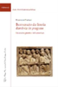 Benvenuto da Imola dantista in progress. Un'analisi genetica del «Com entum» - Domenico Pantone - copertina