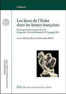 Les lieux de l'enfer dans les lettres françaises. Atti del «Seminario Balmas» (Gargnano, 12-15 giugno 2013). Ediz. italiana e francese - copertina