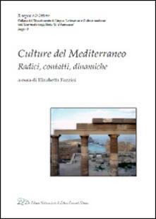 Culture del mediterraneo. Radici, contatti, dinamiche - copertina