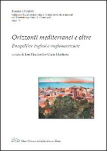 Orizzonti mediterranei e oltre. Prospettive inglesi e angloamericane - copertina