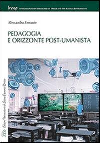 Pedagogia e orizzonte post-umanista
