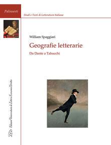 Geografie letterarie. Da Dante a Tabucchi - William Spaggiari - copertina