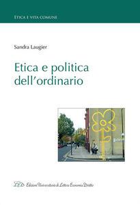 Etica e politica dell'ordinario - Sandra Laugier - copertina