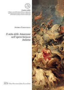 Secchiarapita.it Il mito delle amazzoni nell'opera barocca italiana Image