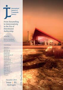 International Journal of Transmedia Literacy. From storytelling to intercreativity in the era of distributed authorship (2015). Vol. 1: Hydrogen. - copertina