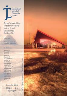 International Journal of Transmedia Literacy (IJTL) Vol 1, No 1 (2015)