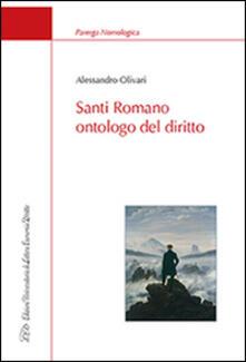Santi Romano ontologo del diritto - Alessandro Olivari - copertina