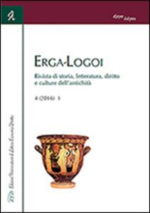 Erga-logoi. Rivista di storia, letteratura, diritto e culture dell'antichità (2016). Vol. 4 - copertina