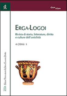 Erga-logoi. Rivista di storia, letteratura, diritto e culture dellantichità (2016). Vol. 4.pdf