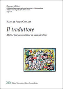 Il traduttore. Mito e (de)costruzione di una identità
