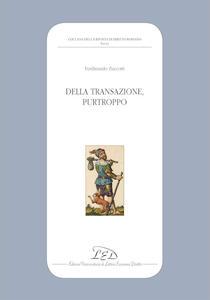 Della transazione, purtroppo - Ferdinando Zuccotti - copertina