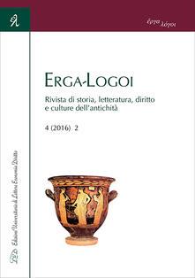 Erga-logoi. Rivista di storia, letteratura, diritto e culture dell'antichità (2016). Ediz. multilingue. Vol. 2 - copertina