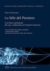 Lo stile del pensiero. Una lettura ipertestuale del caso emblematico di Friedrich Nietzsche - Paolo D'Alessandro - copertina