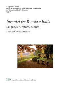 Incontri fra Russia e Italia. Lingua, letteratura, cultura - copertina
