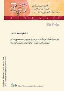 Competenze strategiche a scuola e all'Università. Esiti d'indagini empiriche e interventi formativi - Massimo Margottini - copertina