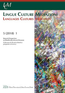Lingue culture mediazioni (LCM Journal) (2018). Vol. 5\1: discorso di rilevanza bioetica: prospettive di ricerca-Research perspectives on bioethically-relevant discourse, Il. - copertina
