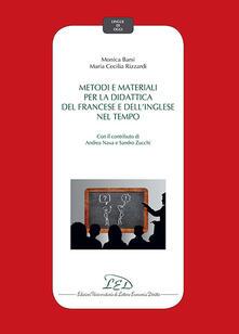Metodi e materiali per la didattica del francese e dellinglese nel tempo.pdf
