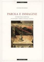 Parola e immagine. Sentieri della scrittura in Leonardo, Marino, Foscolo, Calvino