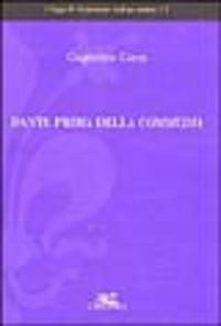 Dante prima della Commedia - Gorni Guglielmo - wuz.it