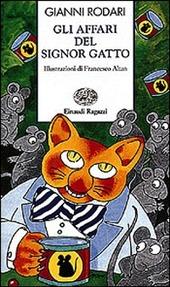 Copertina  Gli affari del signor Gatto : storie e rime feline