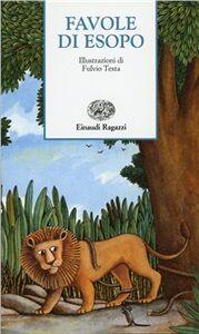 Foto Cover di Favole di Esopo, Libro di Esopo, edito da Einaudi Ragazzi