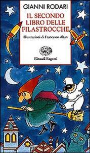Il secondo libro delle filastrocche - Gianni Rodari - 2