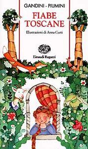 Fiabe toscane - Lella Gandini,Roberto Piumini - copertina