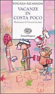 Vacanze in Costa Poco - Silvia Roncaglia,Sebastiano Ruiz Mignone - copertina