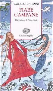 Fiabe campane - Lella Gandini,Roberto Piumini - copertina