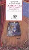 Libro Cenerentola e altre storie dai balletti Geraldine McCaughrean