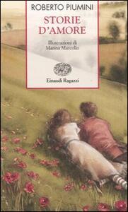 Storie d'amore - Roberto Piumini,Marina Marcolin - copertina