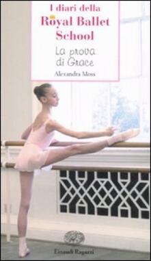 Capturtokyoedition.it La prova di Grace. I diari della Royal Ballet School Image