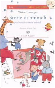 Storie di animali per bambini senza animali - Vivian Lamarque - copertina