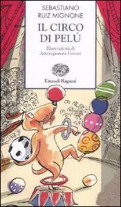Il circo di Pelú - Sebastiano Ruiz Mignone - copertina