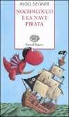 Libro Nocedicocco e la nave pirata Ingo Siegner