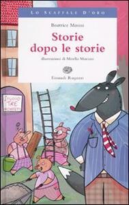 Storie dopo le storie - Beatrice Masini - copertina