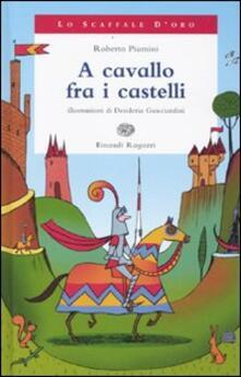A cavallo fra i castelli. Ediz. illustrata.pdf