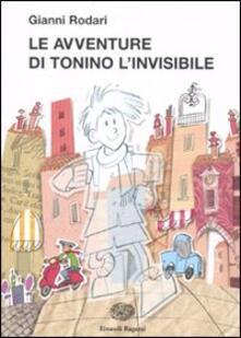 Le avventure di Tonino l'invisibile - Gianni Rodari - copertina
