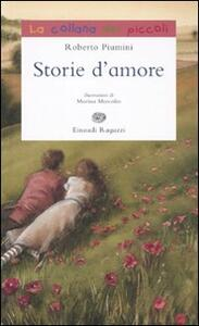 Storie d'amore - Roberto Piumini - 2