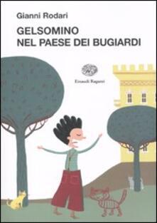 Gelsomino nel paese dei bugiardi - Gianni Rodari - copertina