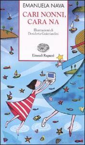 Cari nonni, cara Na - Emanuela Nava - copertina