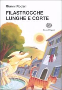 Filastrocche lunghe e corte - Gianni Rodari - copertina