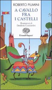 A cavallo fra i castelli - Roberto Piumini - copertina