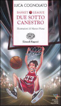 Due sotto canestro. Basket league