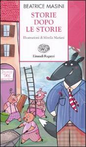 Storie dopo le storie. Ediz. illustrata
