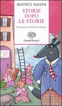 Storie dopo le storie. Ediz...
