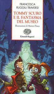 Tommy Scuro e il fantasma del museo